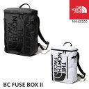 ノースフェイス バックパック BCヒューズボックスツー BC Fuse Box II NM82000 フューズボックス The North Face 通勤…