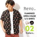 フラミンゴ オープンカラーシャツ revo. レヴォ 開襟シャツ ワッシャー加工シャツ 半袖シャツ メンズ