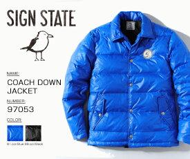 ダウン コーチジャケット ダウンジャケット SIGN STATE サインステイト ニット COACH DOWN JACKET 羽毛 冬物 冬服 メンズ