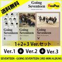 送料無料【2次予約】SEVENTEEN(セブンティーン) - GOING SEVENTEEN (3RD MINI ALBUM)★1+2+3 Ver.セット★3RDミニアルバム 絶対チャー…