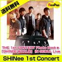 【写真集】シャイニー SHINee THE 1st CONCERT Photo Book「SHINEE WORLD」 IN SEOUL Live シャイニー ソ...