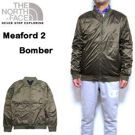 ノースフェイス ジャケット メンズ MEAFORD 2 BOMBER ボマー MA-1 THE NORTH FACE アウター S M L XL シャイニー NF0A3MHM