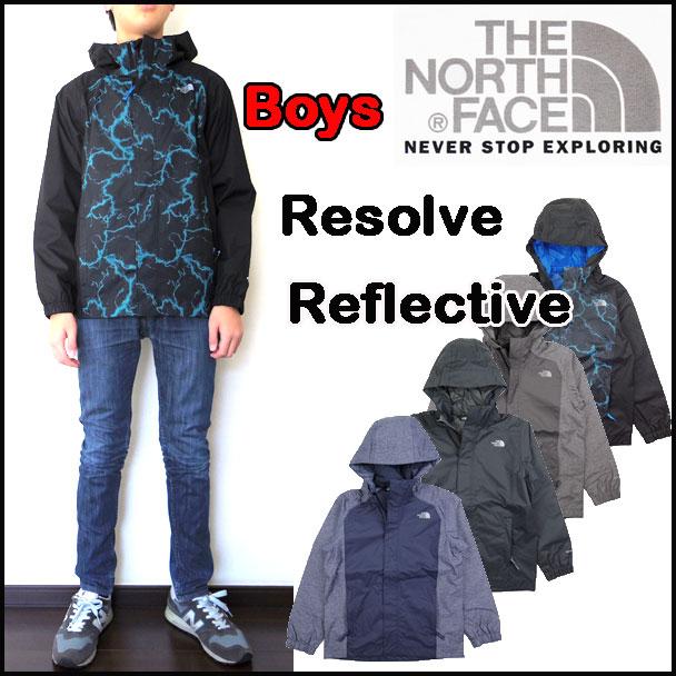 ノースフェイス キッズ ジャケット 男の子 BOYS RESOLVE REFLECTIVE JACKET レインウェアー 120-170cm