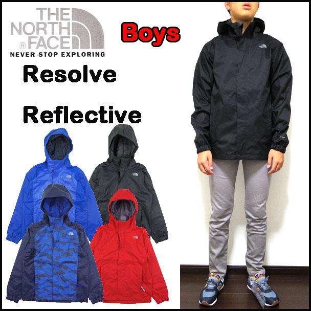 ノースフェイス キッズ ジャケット 男の子 BOYS RESOLVE REFLECTIVE JACKET 17FW新作 レインウェアー