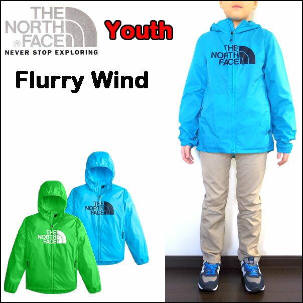 ノースフェイス ジャケット キッズ YOUTH FLURRY WIND HOODIE 男の子 女の子 110 120 130 140 150 160 170cm 18新作