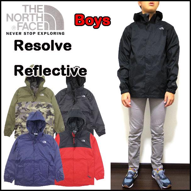 ノースフェイス キッズ ジャケット 男の子 BOYS RESOLVE REFLECTIVE JACKET レインウェアー 120 130 140 150 160 170cm 18FW新作