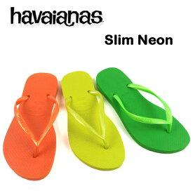 ハワイアナス レディース ビーチサンダル HAVAIANAS SLIM NEON ネオンカラー SLIM NEON