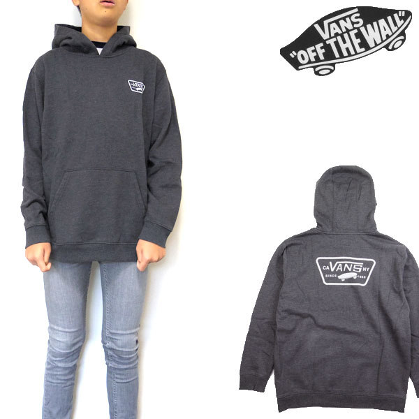 VANS バンズ パーカー キッズ スウェット BOYS FULL PATCHED PULLOVER HOOD