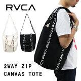 RVCA(ルーカ)2WAYZIPCANVASTOTEAI042-M92/ルーカ2WAYジップキャンバストートバッグAI042-M92
