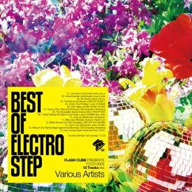 【メール便送料無料!】「BEST OF ELECTRO STEP」V.A. /FLASH CUBE フラッシュ キューブ/エレクトロ/ハウス/ダンス/クラブ/DJ/豪華/コンピレーション