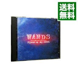 【中古】ピース・オブ・マイ・ソウル / WANDS