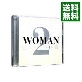 【中古】【2CD】WOMAN 2 / オムニバス