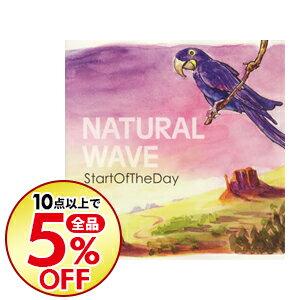 【中古】Natural Wave / start of the day
