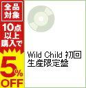 【中古】Wild Child 初回生産限定盤 / moumoon