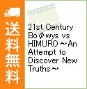 【中古】【Blu−ray】21st Century Boφwys vs HIMURO−An Attempt to Discover New Truths− / ...