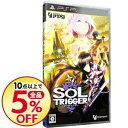 【中古】PSP SOL TRIGGER
