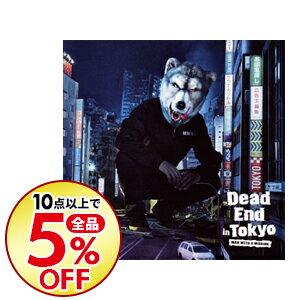 【中古】Dead End in Tokyo / MAN WITH A MISSION
