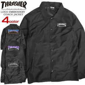 THRASHER ジャケット ロゴ刺繍 コーチジャケット メンズ スラッシャー 刺繍入り ライトアウター thrasher magazine メンズアウター スケーターファッション カジュアル スラッシャーマガジン ストリート系 THRASHER-051