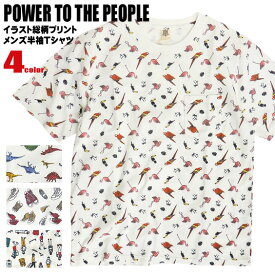 POWER TO THE PEOPLE Tシャツ 総柄プリント 半袖Tシャツ 胸ポケット付き メンズ 手描き イラスト 鳥 靴 恐竜 人 イラストプリント パワー・トゥ・ザ・ピープル 半袖 クルーネック トップス サーフカジュアル TSS-357