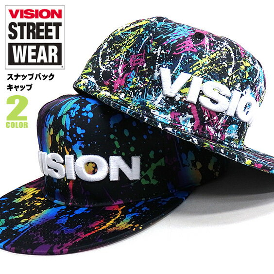 VISION キャップ ヴィジョン スナップバックキャップ スプラッシュ柄 メンズ 帽子 VISION STREET WEAR 小物アイテム ブランドロゴ 刺繍 ストリート系 ヴィジョン 商品番号 VISION-332