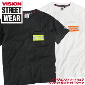 VISION Tシャツ 蛍光リフレクト ポケットTシャツ メンズ 半袖 胸ポケット付き ネオンカラー ヴィジョンストリートウェア クルーネック トップス VISION STREET WEAR メンズファッション ビジョンストリートウェア スケーター ストリート系 VISION-159