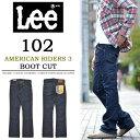 【送料無料】Lee(リー)AMERICAN RIDERS アメリカンライダース 102 ブーツカット LM5102-500 ワンウォッシュ