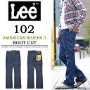 【送料無料】Lee(リー)AMERICAN RIDERS アメリカンライダース 102 ブーツカット LM5102-400 60'Sワンウォッシュ