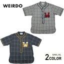 ウィアード 半袖ベースボールシャツ メンズ WEIRDO WEIRDO LEAGUE - S/S SHIRTS GLADHAND グラッドハンド GANGSTERVIL…