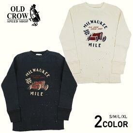 オールドクロウ クルーネック 長袖 Tシャツ ロンT メンズ OLD CROW MILWAUKEE MILE - L/S T-SHIRTS GLADHAND グラッドハンド GANGSTERVILLE ギャングスタービル WEIRDO ウィアード