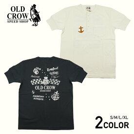 オールドクロウ ヘンリーネック ポケット 半袖 Tシャツ メンズ OLD CROW ANCHOR - S/S HENRY T-SHIRTS GLADHAND/グラッドハンド/GANGSTERVILLE/ギャングスタービル/WEIRDO/ウィアード