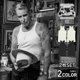 グラッドハンド タンクトップ 2枚SET パックTシャツ 無地 USAコットン メンズ GLAD HAND-05 STANDARD TANK-TOP PACK-T GANGSTERVILLE ギャングスタービル WEIRDO ウィアード ブランド