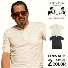 グラッドハンド ヘンリーネック ポケット 半袖 Tシャツ パックTシャツ 無地 USAコットン メンズ GLAD HAND-13 STANDARD HENRY NECK POCKET S/S T-SHIRTS/PACK-T-SHIRTS GANGSTERVILLE ギャングスタービル WEIRDO ウィアード ブランド