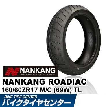 【ナンカン】ローディアック WF-1 160/60 ZR 17 NANKANG ROADIAC リアタイヤ バイクタイヤセンター