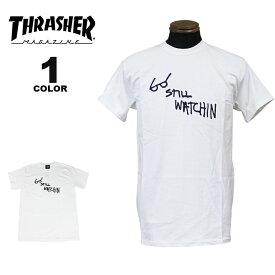 【公式】スラッシャー Tシャツ THRASHER STILL WATCHIN S/S T-SHIRTS 半袖 TEE インポート メンズ レディース ユニセックス プリント ホワイト 白 S-XL