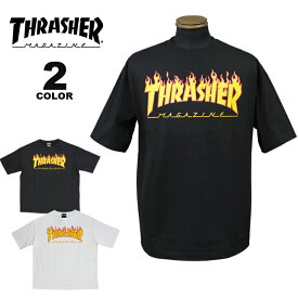 スラッシャー Tシャツ THRASHER FLAME BIG SILHOUETTE S/S T-SHIRTS プリントTEE ビッグシルエット オーバーサイズ メンズ レディース 全2色 S-XL【公式】