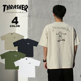 【公式】【販路限定】スラッシャー Tシャツ THRASHER GONZ BACK PRINT BIG SILHOUETTE S/S T-SHIRTS プリントTEE ビッグシルエット オーバーサイズ メンズ レディース 全4色 S-L