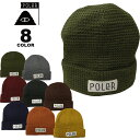 ポーラー ビーニー ニット帽 POLeR WORKERMAN BEANIE KNIT CAP ニットキャップ メンズ レディース 全8色