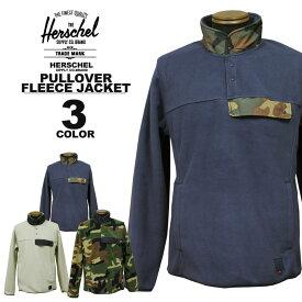 ハーシェル サプライ Herschel SUPPLY CO. PULLOVER FLEECE JACKET フリースジャケット メンズ レディース ブラック 黒 ネイビー カモ