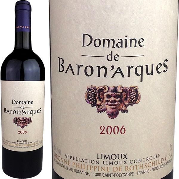 Domaine de Baron'arques [2006] / ドメーヌ・ド・バロナーク [FR][赤]