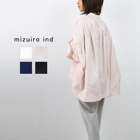 mizuiro ind ミズイロインドバックギャザーワイドシャツ 1-238975シャツ バックギャザー スタンドカラー長袖 ドルマンスリーブ ギャザースリーブ全4色 フリーサイズ 春