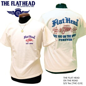 送料280円発送OK! THE FLAT HEAD(ザ・フラットヘッド) ON THE ROAD ホットロッド 発泡プリント仕様 半袖Tシャツ【白/黒/ネイビー】THC-219【メンズ/アメカジ/フラヘ/バイカー/日本製】