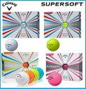 ☆2017年モデル キャロウェイ Callaway SUPER SOFT スーパー ソフト ゴルフボール 1ダース(12個入り)US仕様