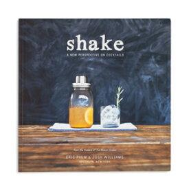 Shake シェイク (カクテルブック)オリジナルカクテルレシピ W&P Design from U.S.A. Brooklyn ブルックリン メイソンジャー Mason Jar ドリンク ディスプレイ キッチン雑貨 パーティー イベント 料理本 レシピブック 洋書 デザイン