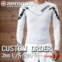 【L/Sタッパー・カスタムオーダー リミテッドMODEL】2mm エアロクイップ ウェットスーツ オーダー