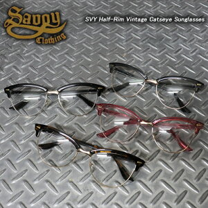 SAVOY CLOTHINGサボイクロージング◆SVY Half-Rim Vintage Catseye Sunglasses◆