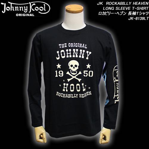 JHONNY KOOLジョニークール◆JK ROCKABILLY HEAVEN LONG SLEEVE T-SHIRT◆◆ロカビリー・ヘブン 長袖Tシャツ◆JK-8139LT