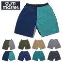 gym master ジムマスター ショートパンツ Comfyナイロン ストレッチ 撥水加工 メンズ ショーツ G221611