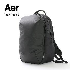 【ポイント10倍!5/17(月)01:59まで】AER(エアー) テックパック2 / バックパック / ビジネス 仕事 出張 / メンズ / WORK COLLECTION / TECH PACK 2