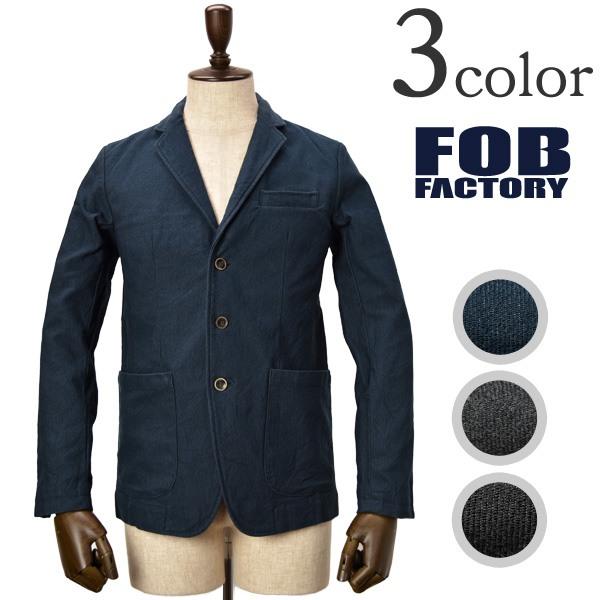 【期間限定ポイント10倍】FOB FACTORY(FOBファクトリー) F2328 リラックス テーラードジャケット / コットン / メンズ / 日本製 / RELAX TAILORED JACKET