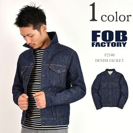 FOB FACTORY(FOBファクトリー) F2340 デニムジャケット 13.5oz セルヴィッチ / タイプ 3RD / Gジャン / メンズ / 日本製